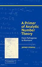 A primer of analytic number theory : from Pythagoras to Riemann