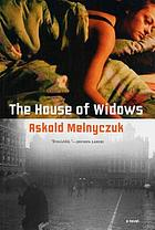 The house of widows : an oral history