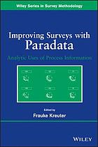 Improving surveys with paradata : analytic use of process information