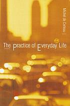 The practice of everyday life [1]