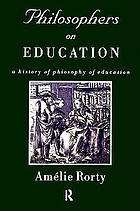 Philosophers on education : historical perspectives