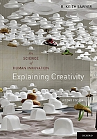 Explaining creativity : the science of human innovation