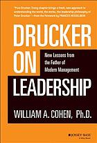 Drucker on leadership : new lessons from the father of modern management