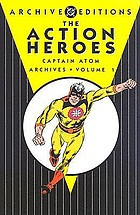 The Action heroes. Captain Atom archives, Vol. 1