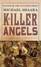 The killer angels /cby Michael Shaara ; maps by Don Pitcher.