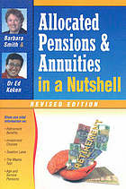 Allocated pensions and annuities in a nutshell