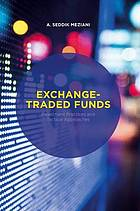 Exchange-traded funds : investment practices and tactical approaches