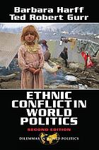 Ethnic conflict in world politics
