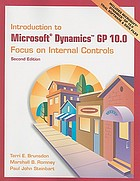 Introduction to Microsoft Dynamics GP 10.0 : focus on internal controls