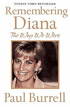 Remembering Diana : the way we were