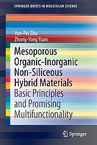 Mesoporous organic-inorganic non-siliceous hybrid materials : basic principles and promising multifunctionality