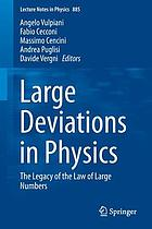 Large deviations in physics : the legacy of the law of large numbers