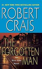 The forgotten man : an Elvis Cole novel