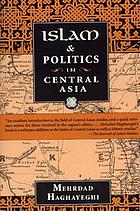 Islam and politics in Central Asia