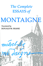 The complete essays of Montaigne