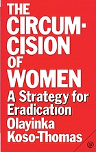 Circumcision of women : a strategy for eradication