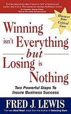 Winning isn't everything, but losing is nothing