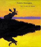Frederic Remington : the color of night