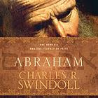 Abraham : one nomad's amazing journey of faith