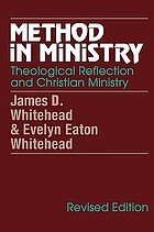 Method in ministry : theological reflection and Christian ministry