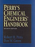 Perry's chemical engineer's platinum edition Perry's chemical engineers' handbook