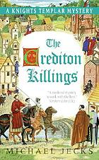 The Crediton killings : a Knights Templar mystery