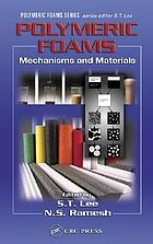 Polymeric foams : mechanisms and materials