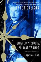Einstein's clocks and Poincaré's maps : empires of time