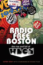 Radio free Boston : the rise and fall of WBCN