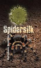 Spidersilk.
