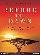 Before the dawn : [recovering the lost history of our ancestors]