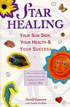 Star healing : your sun sign, your health & your success