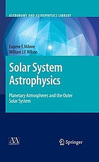 Solar system astrophysics. Planetary atmospheres and the outer solar system