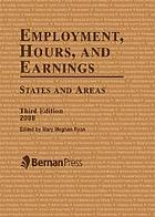 Employment, hours, and earnings : states and areas
