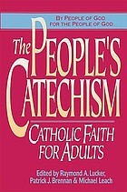 The people's catechism : Catholic faith for adults