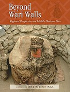 Beyond Wari walls : regional perspectives on Middle Horizon Peru