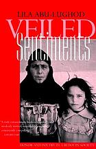 Veiled sentiments : honor and poetry in bedouin society