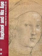 Raphael and his age : drawings from the Palais des Beaux-Arts, Lille