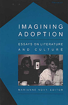 Imagining adoption : essays on literature and culture