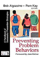 Preventing problem behaviors : a handbook of successful prevetion strategies