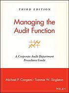 Managing the audit function : a corporate audit department procedures guide