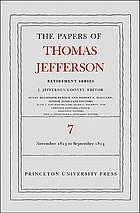 The papers of Thomas Jefferson, retirement series. Volume 7, 28 November 1813 to 30 September 1814