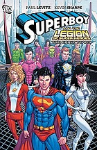 Superboy and the Legion of super-heroes : the early years
