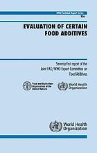 Evaluation of certain food additives : seventy-first report of the Joint FAO/WHO Expert Committee on Food Additives