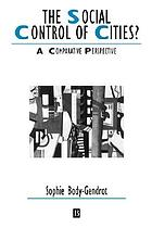 The social control of cities? : a comparative perspective