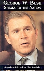 George W. Bush speaks to America : speeches