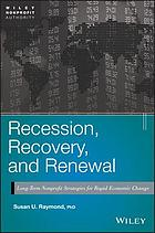 Recession, recovery, and renewal : long-term nonprofit strategies for rapid economic change