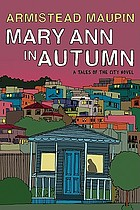 Mary Ann in autumn : a Tales of the city novel