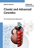 Classic and advanced ceramics : from fundamentals to applications