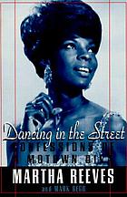 Dancing in the street : confessions of a Motown diva